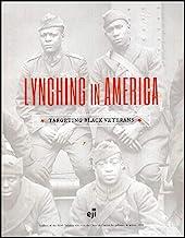 Lynching in America: Targeting Black Veterans