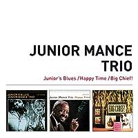 Junior's Blues + Happy Time + Big Chief! + 5 Bonus Tracks
