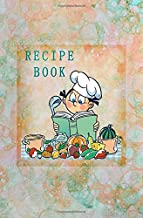 """Recipe Book: Blank Recipe Book to Write in for Women and Men, Cookbook, Recipe Journal, Recipe Notebook. Collect the Recipes You Love in Your Own ... 5.25 x 8"""",100-Recipe Journal and Organizer)"""