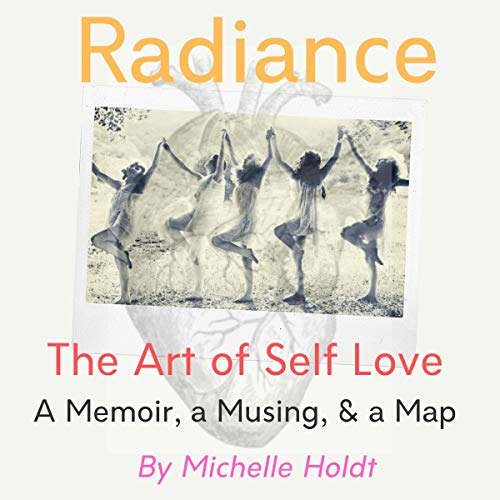 Radiance: The Art of Self Love cover art