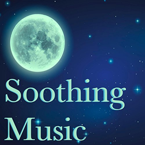 Soothing Music for Deep Sleep – Sounds of Nature for Mental Stress Reduction, Natural Lack of Sleep Remedies - Soft Music for Relaxation, Meditation & Deep Dream