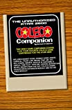 The Unauthorized Atari 2600 Coleco Companion: 13 Of Your Favorite Coleco Game Cartridges For The Atari 2600 (English Edition)