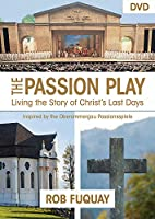 The Passion Play: The Living the Story of Christ's Last Days [DVD]