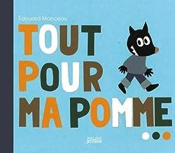 exploitation de l'album Tout pout ma pomme d'Edouard Manceau.