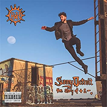Sunny Detroit: The Story of + & -