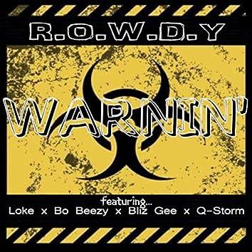 Warnin' (feat. Loke, Bo Beezy, Bliz Gee & Q-Storm)