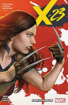X-23 Vol. 1: Family Album (X-23 (2018-2019)) by [Mariko Tamaki, Juann Cabal, Mike Choi, Georges Duarte]