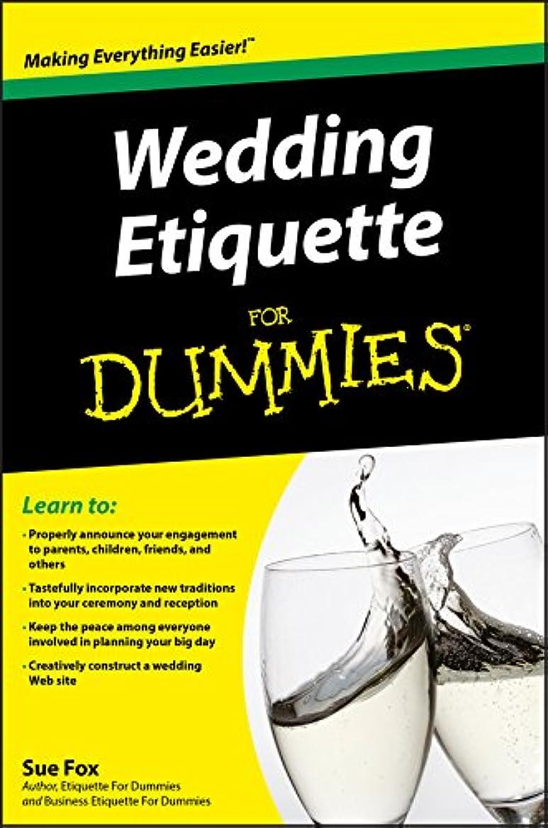 ワックス過ちリーフレットWedding Etiquette For Dummies (English Edition)
