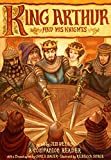 King Arthur and His Knights: A Companion Reader with a Dramatization (Companion Reader Series)