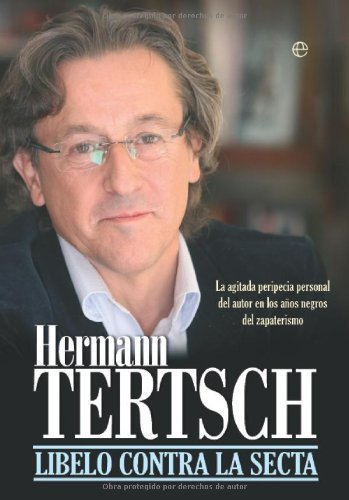 Libelo contra la secta (Actualidad (esfera)) eBook: Tertsch ...