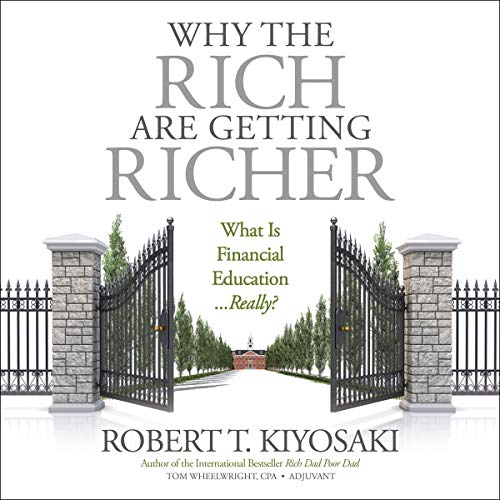 Page de couverture de Why the Rich Are Getting Richer