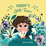 Maddy's Little Tears