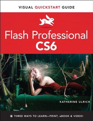 Flash Professional CS6: Visual QuickStart Guide (English Edition)