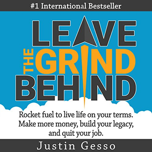 Leave the Grind Behind audiobook cover art