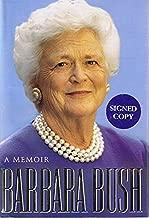 Barbara Bush: A Memoir - by Barbara Bush (Ink-Signed by Barbara Bush) (A Lisa Drew Book)