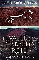 El Valle del Caballo Rojo: Edición de Letra Grande
