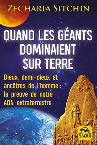 Quandu i giganti governavanu nantu à a Terra: Evidenza Da u nostru DNA Alienu