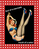 Pin Up Girl Notebook - Soul of a Mermaid, Mouth of a Sailor: 8x10 COLLEGE RULED Notebook, college ruled journal, diary, sexy retro sassy pin up