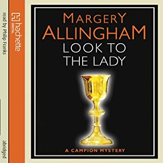 Look to the Lady                   Autor:                                                                                                                                 Margery Allingham                               Sprecher:                                                                                                                                 Philip Franks                      Spieldauer: 3 Std. und 37 Min.     Noch nicht bewertet     Gesamt 0,0