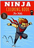 Ninja Coloring Book: For Kids Girl & Boy | Kids Coloring Book with 36 Unique Pages to Color on Ninjas, Japanese Spy and Ancient Samurai | Perfect for Preschool Activity at home.