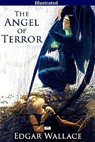 The Angel of Terror Annotated (English Edition)