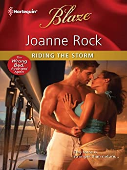 Riding the Storm (The Wrong Bed: Again and Again Book 8) by [Joanne Rock]