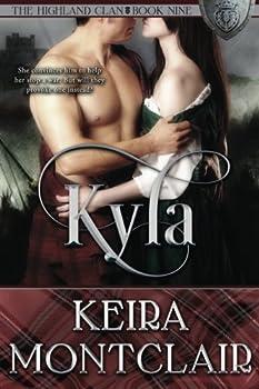 Kyla: Volume 9 - Book #9 of the Highland Clan