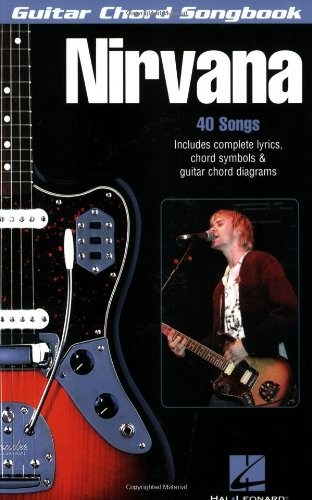 Nirvana: Guitar Chord Songbook. 40 Songs (Guitar Chord Songbooks)