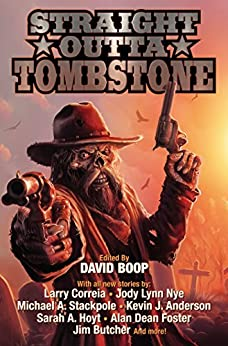 Straight Outta Tombstone by [David Boop]