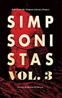 Simpsonistas Vol. 3: Tales from the Simpson Literary Project