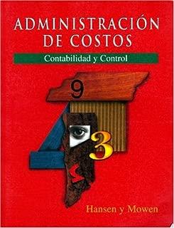 Administracion de Costos: Contabilidad y Control (Spanish Version of Cost Management, 2e/[0-538-86445-1])