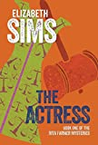 The Actress (Rita Farmer Mysteries Book 1)