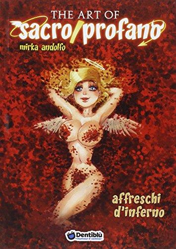 The art of sacro/profano. Affreschi d'inferno (Vol. 2)