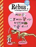 Rébus et messages secrets - Dès 8 ans