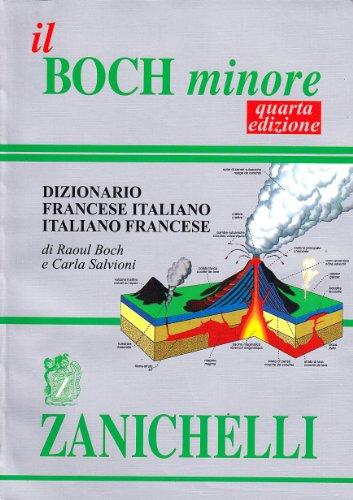 Il Boch minore. Dizionario francese-italiano, italiano-francese
