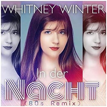 In Der Nacht (80s Remix)