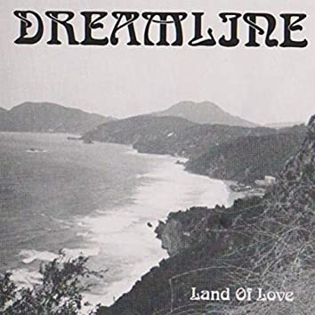 Land Of Love (Remastered)
