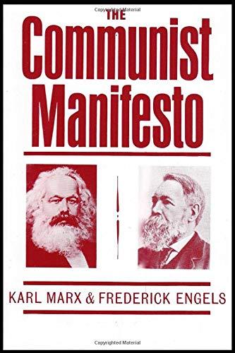 THE COMMUNIST MANIFESTO [ANNOTATED] (Marx)