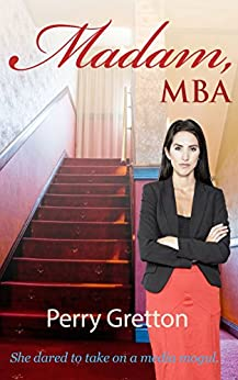 Madam, MBA by [Perry Gretton]