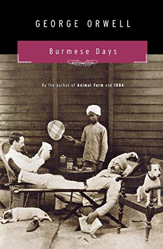 Burmese Days: A Novel
