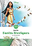 Les grands blocs Disney Forêts féeriques: 60 coloriages