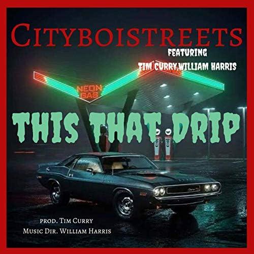 Cityboistreets feat. Tim Curry & William Harris
