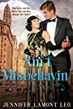 Ain't Misbehavin' (Roaring Twenties Series Book 2)