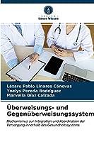 Ueberweisungs- und Gegenueberweisungssystem