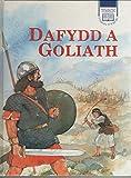 Dafydd a Goliath (Cyfres Nawr Gellwch Chi Ddarllen Storiau O'R Beibl) (Welsh Edition)