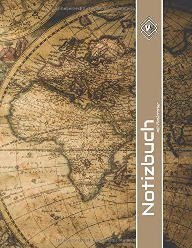 Notizbuch mit Punktraster: Kompass Weltkarte Notizbuch Din A4 mit Register & Seitenzahlen:Gepunktetes Skizzenbuch A4 158 Seiten (90g/m2) in einem ... Journal,Rezeptbuch,Tagebuch