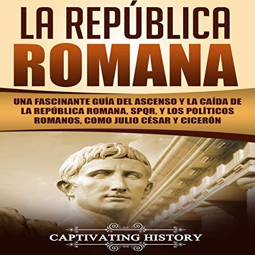 La República Romana [The Roman Republic] audiobook cover art