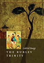 The Rublev Trinity: The Icon of the Trinity by the Monk-painter Andrei Rublev