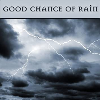 Good Chance of Rain