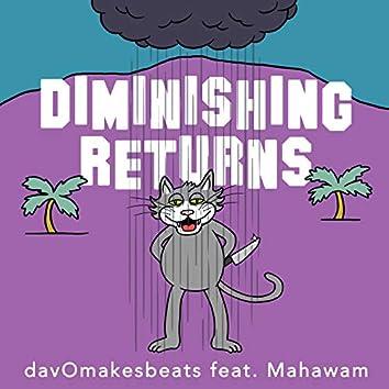 Diminishing Returns (feat. Mahawam)